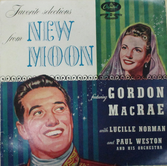 New Moon - Gordon MacRae with Lucille Norman and Paul Weston