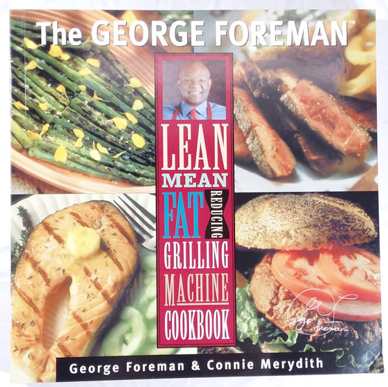 Lean mean fat Reducing grilling Machine Cookbook - George Foreman  Connie Merydith