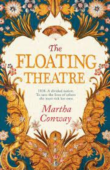 The Floating Theatre - Martha Conway (Hardcover)