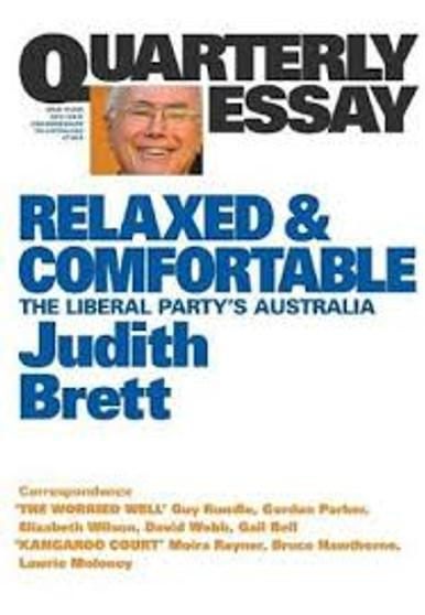 Relaxed and Comfortable  Judith Brett