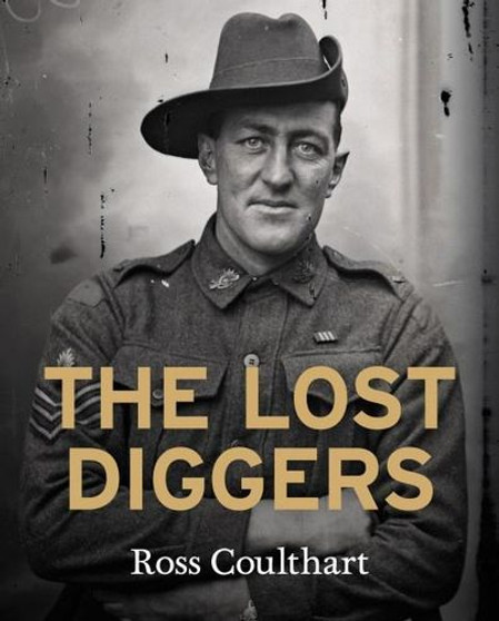 The Lost  Diggers Ross Coulthart Hardcover