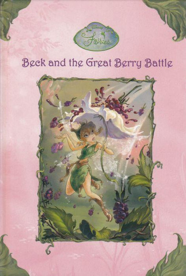 Beck and the Great Berry Battle - Laura Driscoll (Hardcover)
