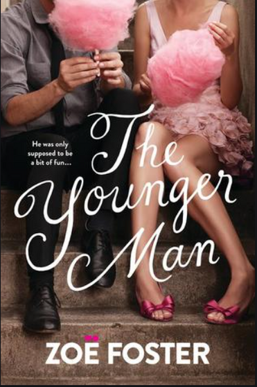 The Younger Man - Zoe Foster Blake