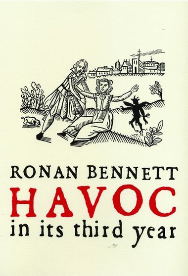 Havoc In Its Third Year - Ronan Bennett