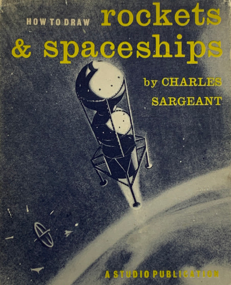 How to Draw Rockets & Spaceships - Charles Sargeant