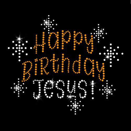 Happy Birthday Jesus Christmas Iron On Rhinestone and Rhinestud Transfer