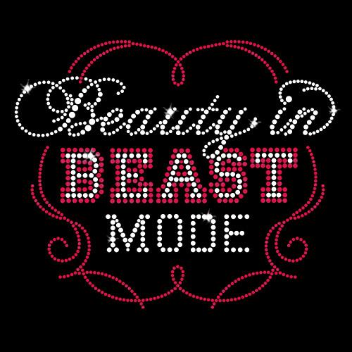 Beauty in Beast Mode Iron On Rhinestone Transfer