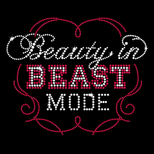 Beauty in Beast Mode Iron On Rhinestone Transfer
