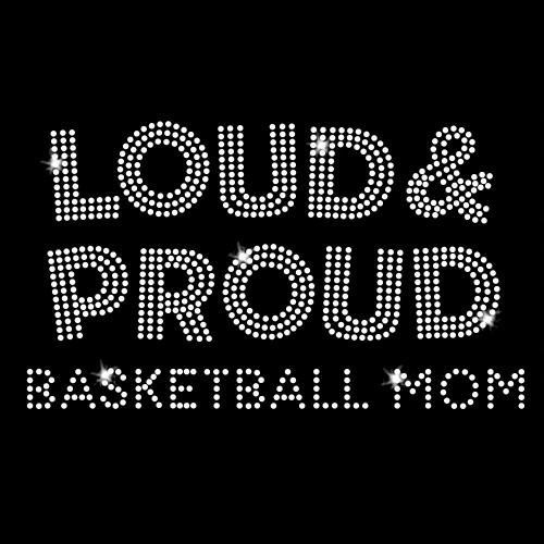 Loud and Proud Basketball Iron On Rhinestone Transfer