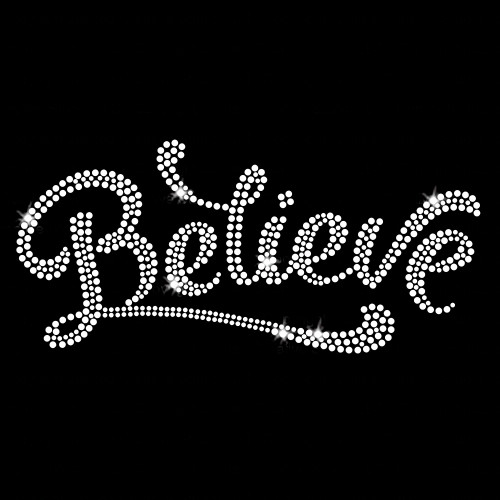 Believe Bold Iron On Rhinestone Transfer