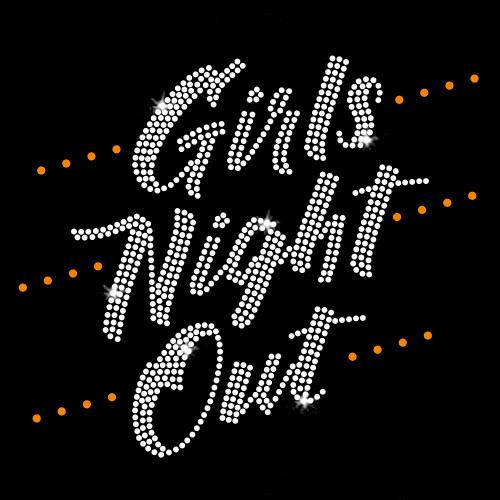 Girls Night Out Iron On Rhinestone Transfer
