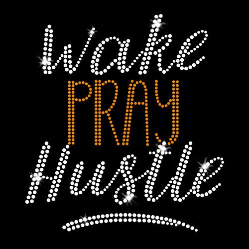 Wake Pray Hustle Iron On Rhinestone Transfer