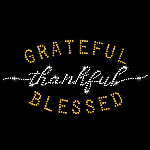 Grateful Thankful Blessed Iron On Rhinestone Transfer