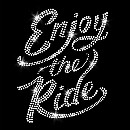 Enjoy the Ride Iron On Rhinestone Transfer