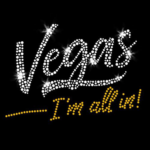 Vegas - I'm All In! Iron On Rhinestone and Rhinestud Transfer