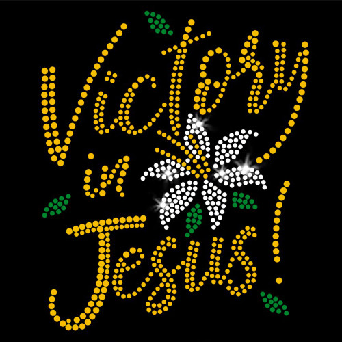 Limited Edition! Victory in Jesus Iron On Rhinestone and Rhinestud Transfer