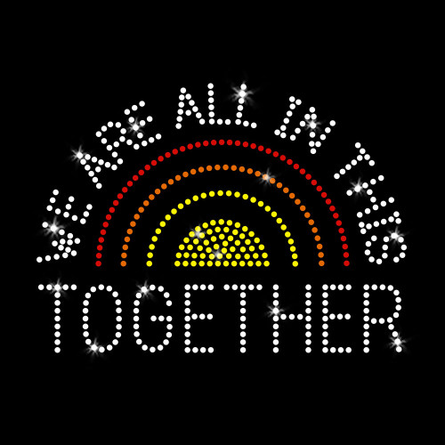 We Are All In This Together Iron On Rhinestone Transfer