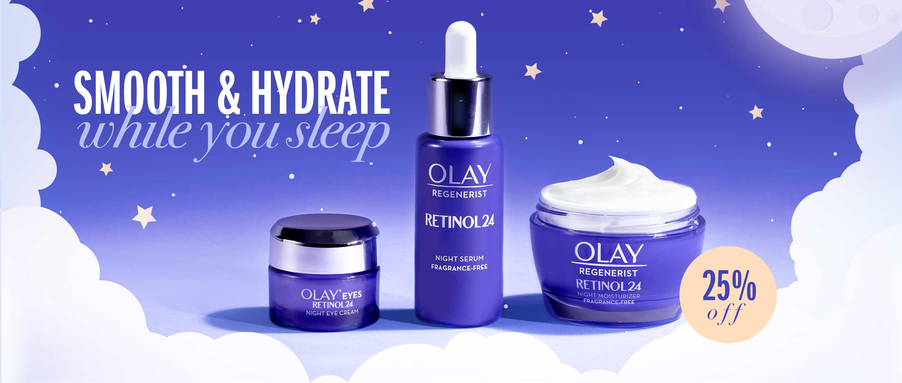 Smooth & hydrate while you sleep. Brighter smoother skin overnight with Olay Regenerist Retinol24 MAX.