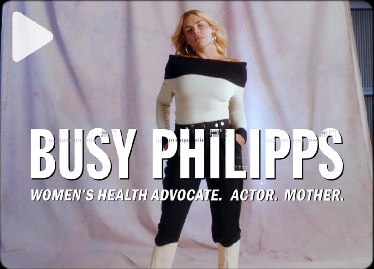 BUSY PHILIPPS ON BEING AN ADVOCATE FOR HER DAUGHTERS