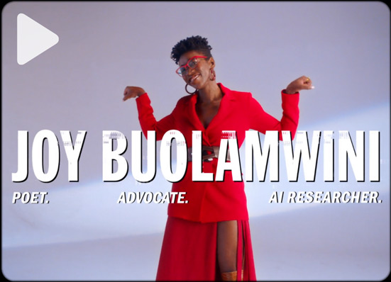 JOY BUOLAMWINI ON BEING YOUR EQUAL, NOT A QUOTA
