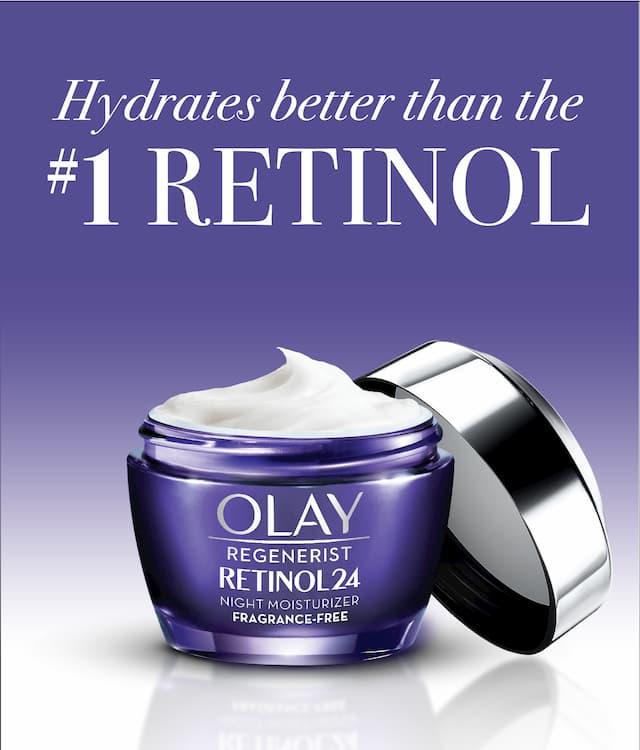 Olay Retinol24 hydrates better than the #1 Retinol