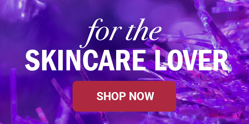 For skincare lover