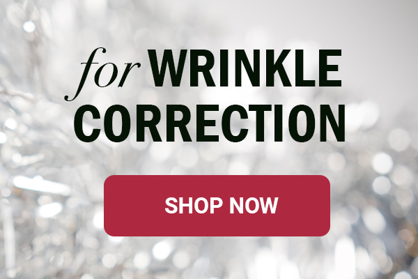 For wrinkle correction