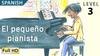 El pequeño pianista - Animated Read Aloud (Spanish Video Ebook)