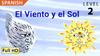 El Viento y el Sol - Animated Read Aloud (Spanish Video Ebook)