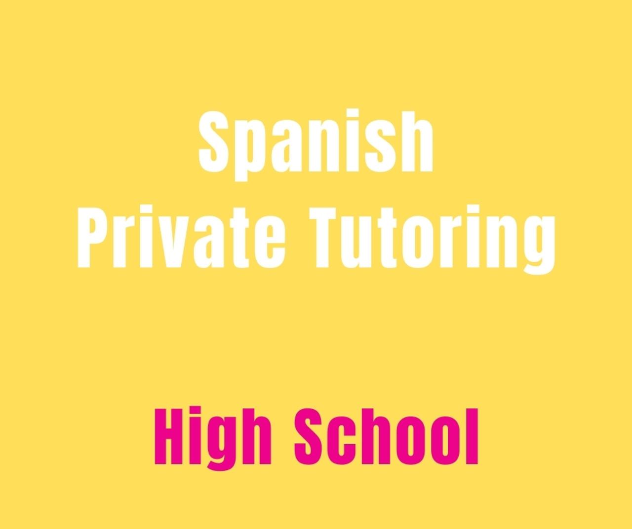 Private Spanish Tutoring - High School (10 hr pkg)