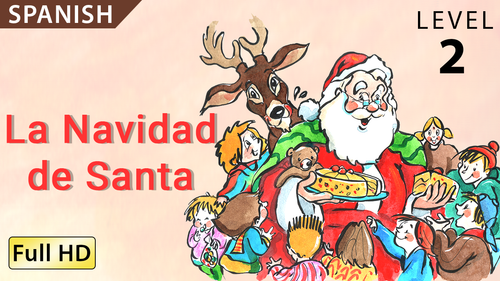 La Navidad de Santa - Animated Read Aloud (Spanish Video Ebook)