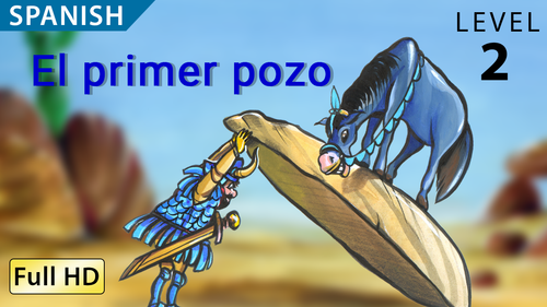 El primer pozo - Animated Read Aloud (Spanish Video Ebook)