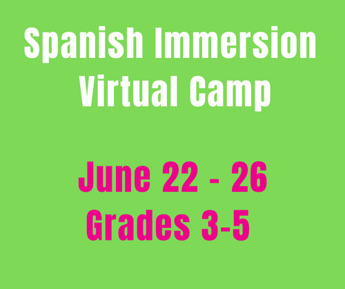 CAMP MAGNIFICO 6/22-6/26 Spanish Camp Week 4 (Gr3-5)