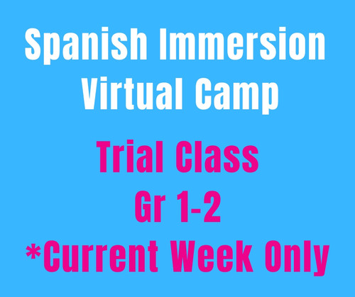 CAMP MAGNIFICO ONE DAY TRIAL CLASS (Gr1-2)