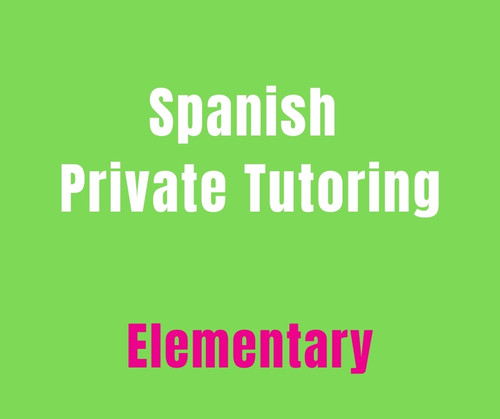 Private Spanish Tutoring - Elementary (10 hr pkg)