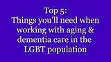 Podcast: Aging & Dementia Care in the LGBT population