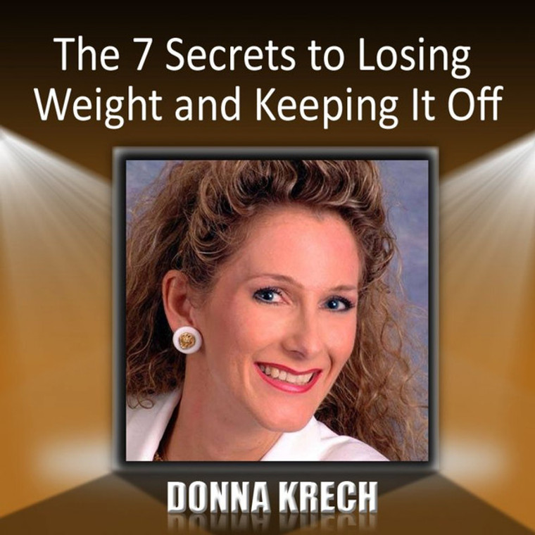 7 Secrets to Losing Weight and Keeping It Off Set (CD & Workbook)