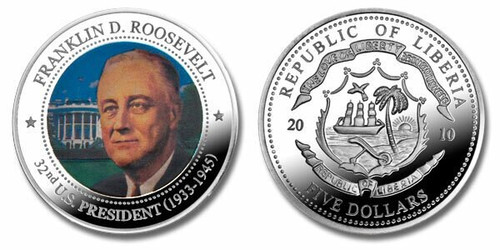 Liberia 2010 Presidential Series - 032nd President Franklin D Roosevelt Five Dollar dollar5 Coin Layered with .999 Silver