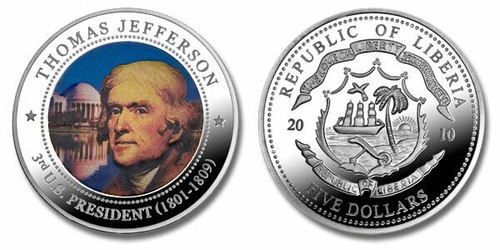 Liberia 2010 Presidential Series - 003rd President Thomas Jefferson dollar5 Dollar Coin Layered with .999 Silver