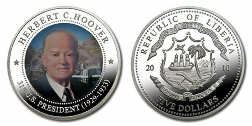 Liberia 2010 Presidential Series - 031st President Herbert Hoover dollar5 Dollar Coin Layered with .999 Silver