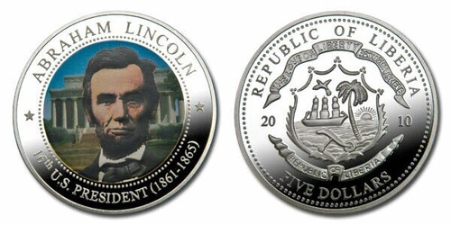 Liberia 2010 Presidential Series - 016th President Abraham Lincoln Five Dollar dollar5 Coin Layered with .999 Silver