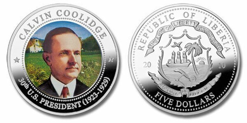 Liberia 2010 Presidential Series - 030th President Calvin Coolidge Five Dollar dollar5 Coin Layered with .999 Silver