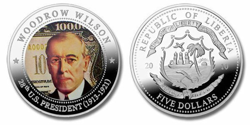 Liberia 2010 Presidential Series - 028th President Woodrow Wilson Five Dollar dollar5 Coin Layered with .999 Silver