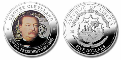 Liberia 2010 Presidential Series - 022nd President Grover Cleveland Five Dollar dollar5 Coin Layered with .999 Silver