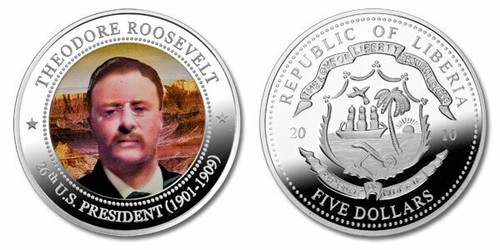 Liberia 2010 Presidential Series - 026th President Theodore Roosevelt Five Dollar dollar5 Coin Layered with .999 Silver