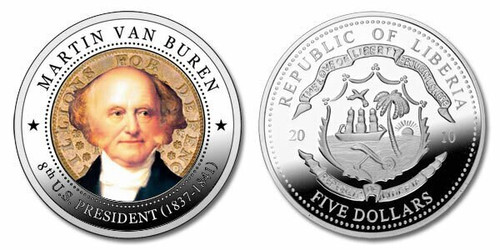 Liberia 2010 Presidential Series - 008th President Martin Van Buren dollar5 Dollar Coin Layered with .999 Silver