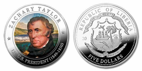 Liberia 2010 Presidential Series - 012th President Zachary Taylor dollar5 Dollar Coin Layered with .999 Silver