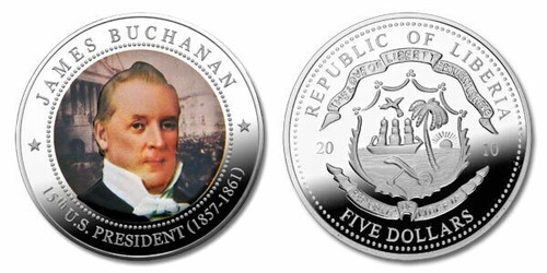 Liberia 2010 Presidential Series - 015th President James Buchanan dollar5 Dollar Coin Layered with .999 Silver