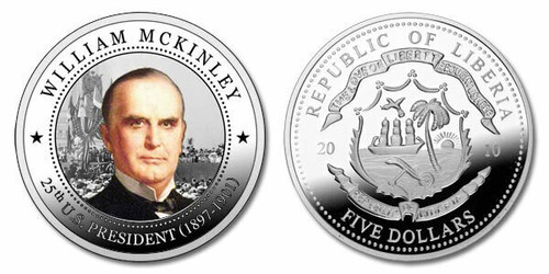 Liberia 2010 Presidential Series - 025th President William McKinley dollar5 Dollar Coin Layered with .999 Silver