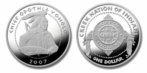 Poarch Creek Indians 2007 Chief Opothle Yoholo 1 oz Silver Dollar Proof Coin